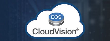 Arista EOS CloudVision — Cloud Automation for Everyone