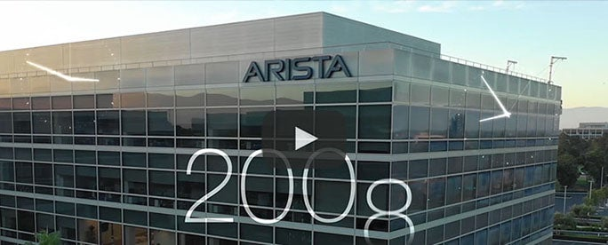 Arista Networks The Cloud Networking Decade