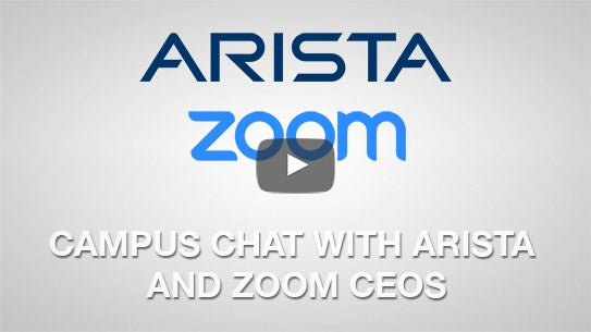 Chat with Arista and Zoom CEOs